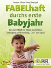FABELhaft durchs erste Babyjahr von Susanne Mierau und Doris Niebergall (2012, Gebundene Ausgabe)
