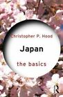 Japan: the Basics by Christopher P. Hood (Paperback, 2014)