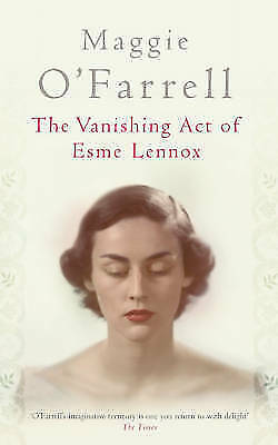 The Vanishing Act of Esme Lennox, O'Farrell, Maggie, Excellent Book