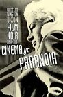 Film Noir and the Cinema of Paranoia by Wheeler W. Dixon (Paperback, 2009)