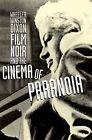Film Noir and the Cinema of Paranoia by Wheeler W. Dixon (Paperback, 2009)
