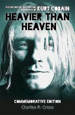 1 of 1 - Heavier Than Heaven Kurt Cobain Charles R Cross  Paperback Book 2014