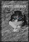 Annette Jimerson Art Works by Annette Jimerson (Paperback / softback, 2013)