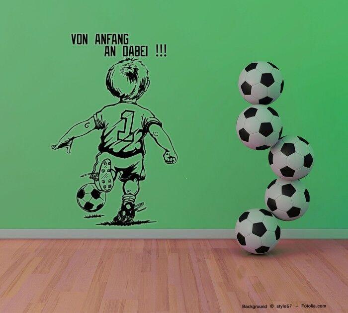 Wandtattoo Fussball Soccer von Anfang an dabei 767