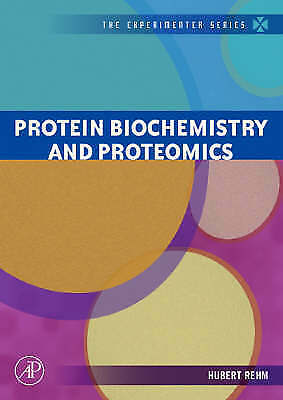 Protein Biochemistry and Proteomics by Rehm, Hubert (Paperback book, 2006)