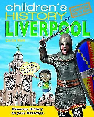 Children's History of Liverpool, Curtis Watt, Used; Like New Book