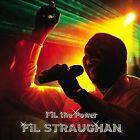 FiL the Power by Fil Straughan (CD, Dec-2011, CD Baby (distributor))