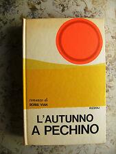 BORIS VIAN: L'AUTUNNO A PECHINO - PRIMA EDIZIONE ITALIANA, RIZZOLI, 1969