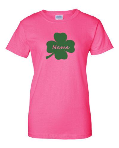 Ladies Clover Your Name T-shirt Custom Tee Saint Patrick/'s Day Patty/'s Shamrock