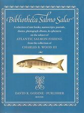 WOOD CHARLES B. FISHING BOOK BIBLIOTHECA SALMO SALAR BIBLIOGRAPHY hardback NEW