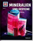 Mineralien und Gesteine. Funkelnde Schätze von Karin Finan (2017, Gebundene Ausgabe)