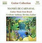 Maha de Carnaval: Guitar Music from Brazil (CD, Mar-2004, Naxos (Distributor))