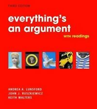 Everything's an Argument with Readings Lunsford, Andrea A., Ruszkiewicz, John J