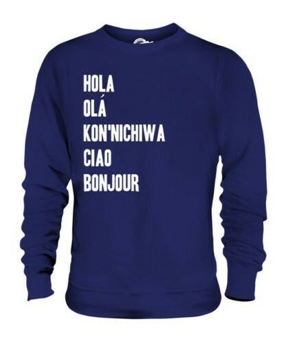 HELLO ACROSS THE WORLD UNISEX SWEATER TOP GIFT HOLA CIAO