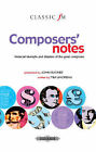 Composers' Notes ( Classic FM ): Financial Triumphs and Disasters of the Great Composers by Tim Lihoreau (Hardback, 2006)