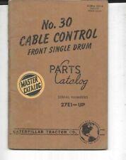 Caterpillar No 30 Cable Control Front Single Drum Parts Catalog 27e1 Up