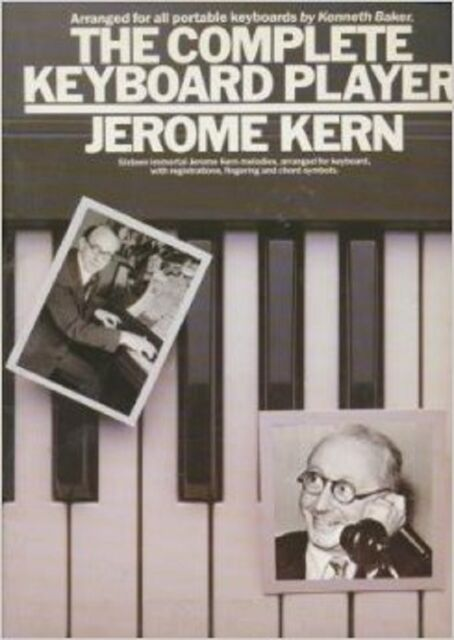 The Complete Keyboard Player Jerome Kern Songbook Music Book Instructional S40