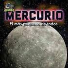Mercurio: El MS Pequeo de Todos by Chaya Glaser, Joyce Markovics (Hardback, 2015)