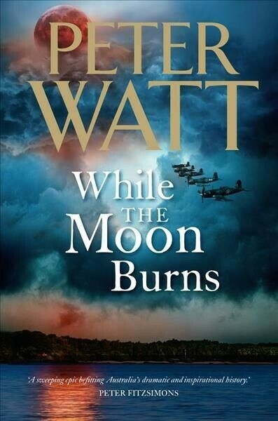 While the Moon Burns, Paperback by Watt, Peter, Brand New, Free shipping