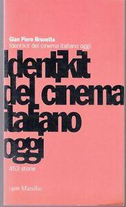 2000-GIAN-PIERO-BRUNETTA-IDENTIKIT-DEL-CINEMA-ITALIANO-MARSILIO