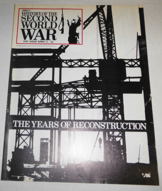History Of The Second World War Magazine Years Of Reconstruction No.123 080514R1