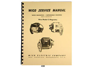 wico service parts manual for type c magnetos 438 ebay rh ebay com Wico Distributor Wico Metal Products