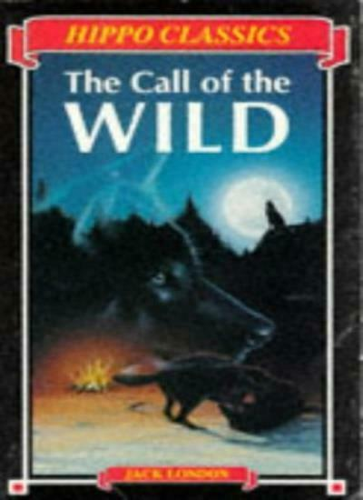 The Call of the Wild (Hippo Classics),Jack London
