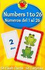 Numbers 1 to 26 Flash Cards Grades PK - 3 NUMEROS Del 1 Al 26 School Specialty