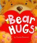Bear Hugs by Charles Reasoner (Hardback, 2015)