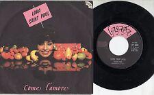 LARA SAINT PAUL disco 45 giri MADE in ITALY Come l'amore + Thank you 1978