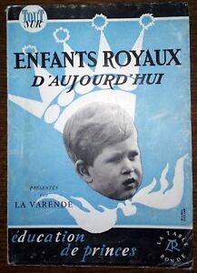ENFANTS-ROYAUX-D-039-AUJOURD-039-HUI-education-de-princes