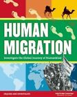 Human Migration: Investigate the Global Journey of Humankind by Judy Dodge Cummings (Paperback, 2016)