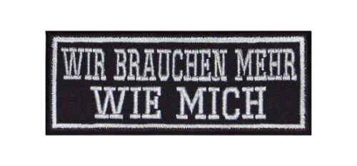 Il nous faut plus comme moi Biker patches écusson moto MC Bügelbild sort
