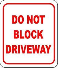 Do Not Block Driveway Metal Outdoor Sign Long Lasting