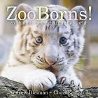 Zooborns!: Zoo Babies from Around the World by Andrew Bleiman, Chris Eastland (Board book, 2012)