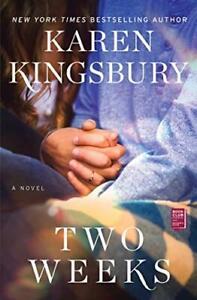 Due-Weeks-a-Novel-Baxter-Famiglia-Da-Kingsbury-Karen-Nuovo-Libro-E-Veloce