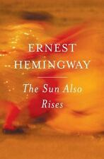 The Sun Also Rises by Ernest Hemingway (2006, Paperback, Anniversary)