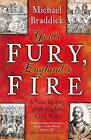 God's Fury, England's Fire: A New History of the English Civil Wars by Michael Braddick (Paperback, 2009)