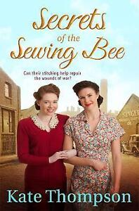 Secrets-of-the-Sewing-Bee-by-Kate-Thompson-Paperback-New-Book