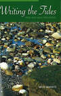 Writing the Tides: New and Selected Poems by Kevin Roberts (Paperback, 2006)