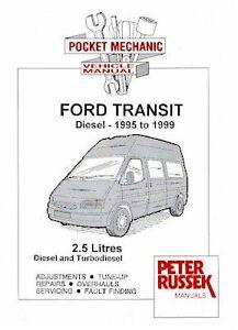 ford transit 2 5 diesel 95 99 russek workshop manual ebay rh ebay ie Ford Transit 1999 Radiator 1999 Ford Transit 2 5