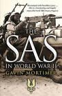 The SAS in World War II by Gavin Mortimer (Paperback, 2015)