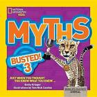 Myths Busted! 3: Just When You Thought You Knew What You Knew by Emily Krieger (Hardback, 2015)