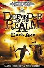 Defender of the Realm: Dark Age by Mark Huckerby, Nick Ostler (Paperback, 2017)