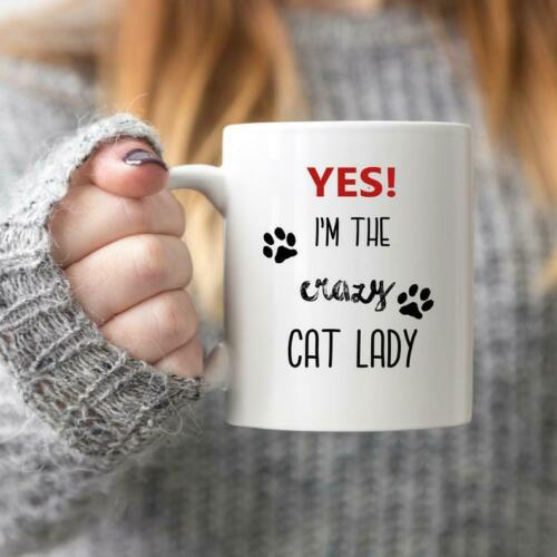 Yes I/'m The Crazy Cat Lady Mug Cat Lover Gift Coffee Cup Funny Cat Cup Cat Mug