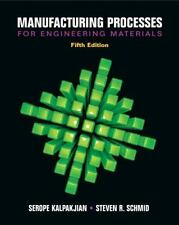 Manufacturing Processes for Engineering Materials 5e Int'l Edition