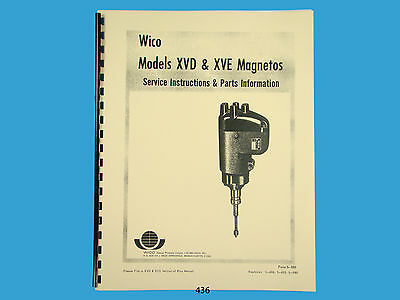 Wico Magneto Service Parts Manual For XVD XVE Magnetos John Deere 436 635189025454 EBay