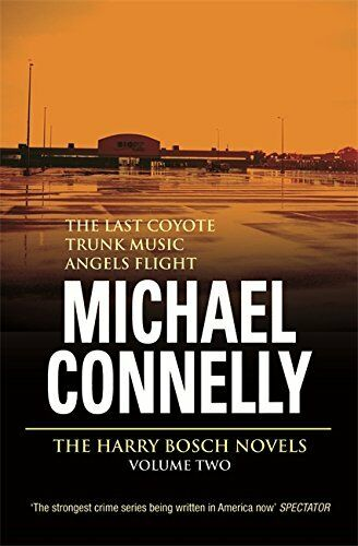 The Harry Bosch Novels: Volume 2: The Last Co... by Connelly, Michael 0752846833