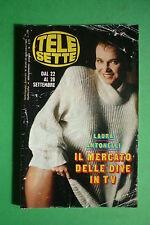 TELE SETTE 39/1985 LAURA ANTONELLI RIGHEIRA THE GOONIES SPILBERG LOREDANA BERTE'