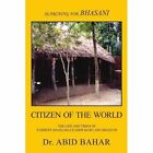 Searching for Bhasani Citizen of The World 9781453573129 Paperback